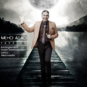 Mehdi Asadi Tavalod 300x300 - دانلود آهنگ مهدی اسدی به نام تولد