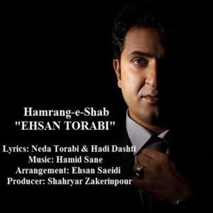 Ehsan Torabi Hamrange Shab 300x300 - دانلود آهنگ احسان ترابی به نام هم رنگ شب