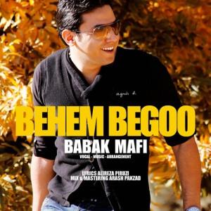 Babak Mafi Behem Begoo 300x300 - دانلود آهنگ بابک مافی به نام بهم بگو