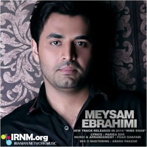 Meysam Ebrahimi Nime Shab IRNM.org  300x300 - دانلود آهنگ جدید میثم ابراهیمی نیمه شب