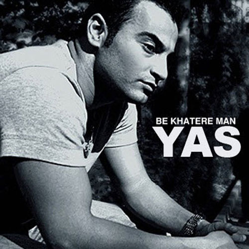 Yas - Be Khatere Man