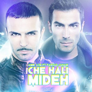 Amir Acid Ft. Farhad Jahani Che Hali Mideh 300x300 - دانلود آهنگ جدید امیر اسید به همراهی فرهاد جهانی به نام چه حالی میده