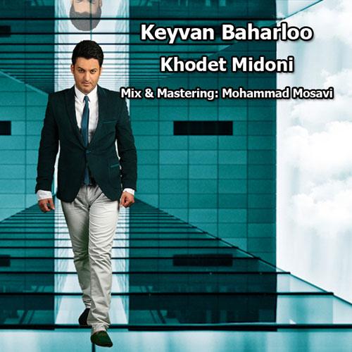 Keyvan Baharloo - Khodet Midoni