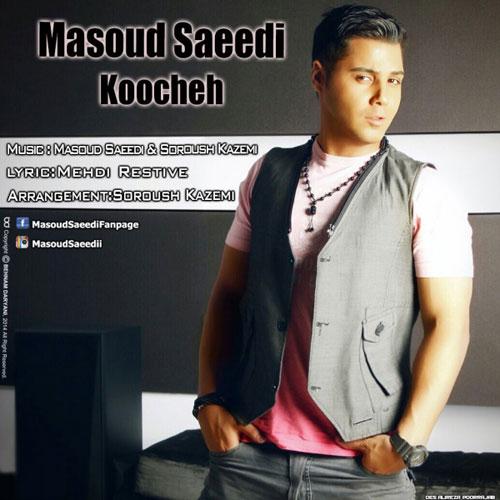 Masoud Saeedi - Koocheh