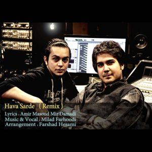 Milad Farhoodi Hava Sarde Remix 300x300 - ریمیکس هوا سرده از میلاد فرهودی