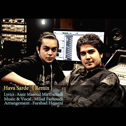 Milad Farhoodi - Hava Sarde (Remix)