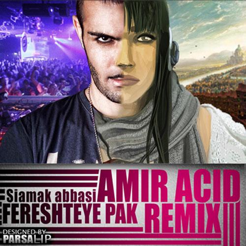 Siamak Abbasi - Fereshteye Pak (Amir Acid Remix)