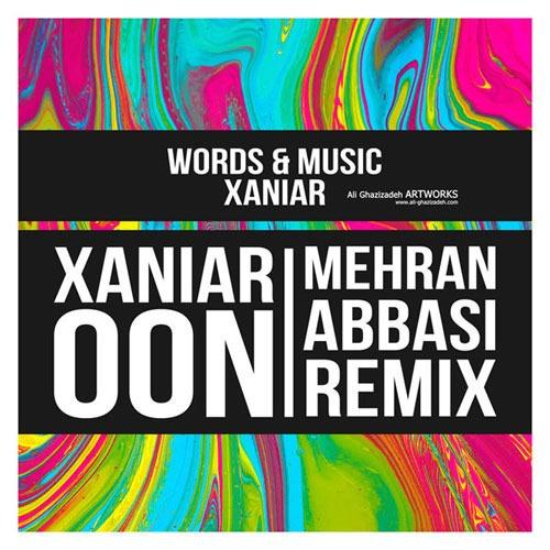 XaniaR Khosravi - Oon Remix