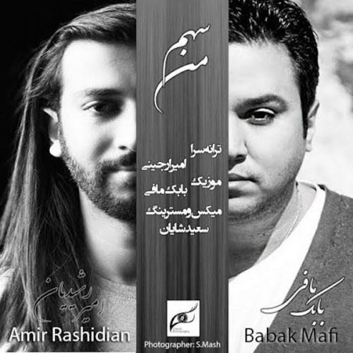 Amir Rashidian Ft. Babak Mafi - Sahme Man