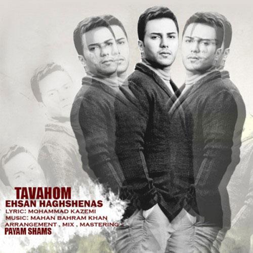 Ehsan Haghshenas - Tavahom