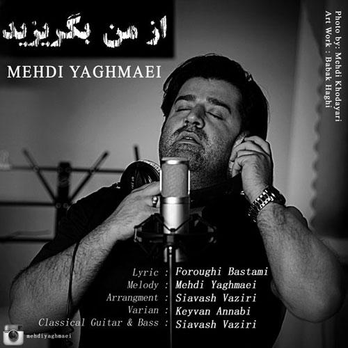 Mehdi Yaghmaei - Az Man Begorizid