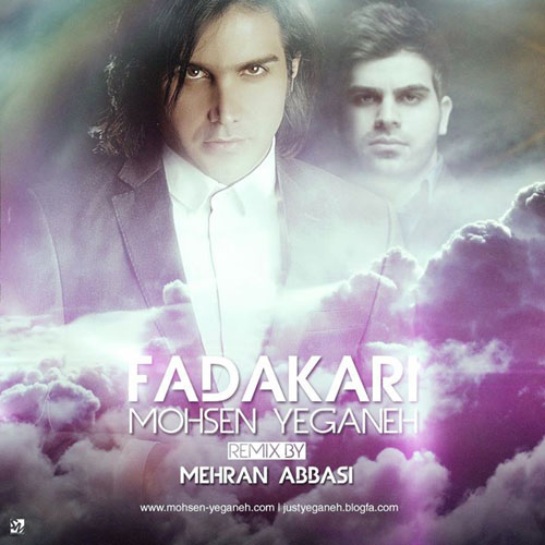 Mohsen Yeganeh Fadakari Mehran Abbasi Remix  - دانلود رمیکس جدید محسن یگانه به نام فداکاری