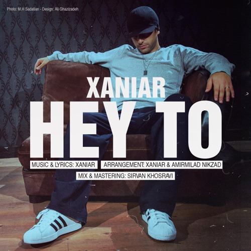 Xaniar Khosravi - Hey To