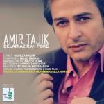 دانلود آهنگ جدید امیر تاجیک به نام دلم از راه پره