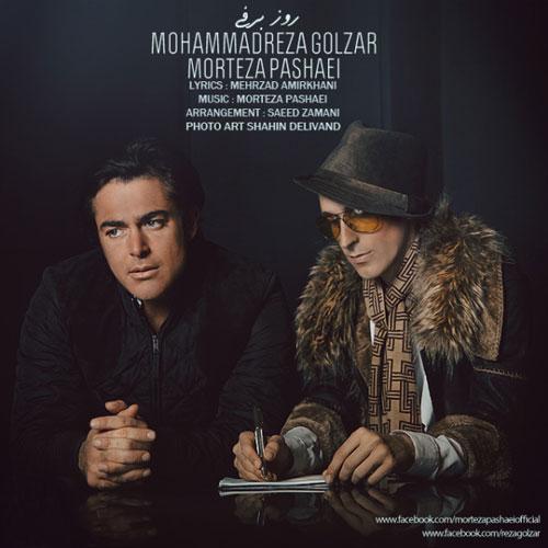 Morteza Pashaei & Mohammadreza Golzar - Rooze Barfi