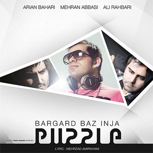 Puzzle Band Bargard Baz Inja Puzzle Band Radio Edit - دانلود آهنگ علی رهبری به نام برگرد باز اینجا