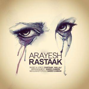 Rastaak Arayesh 300x300 - دانلود آهنگ جدید رستاک به نام آرایش