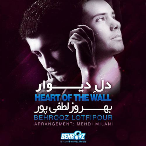 Behrooz Lotfi Pour - Dele Divaar (Mehdi Milani Remix)