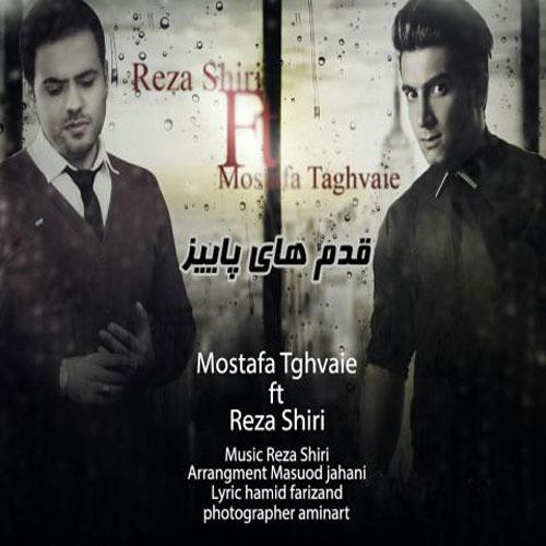 Mostafa Taghvaie Ft. Reza Shiri - Ghadam Haye Paeiz