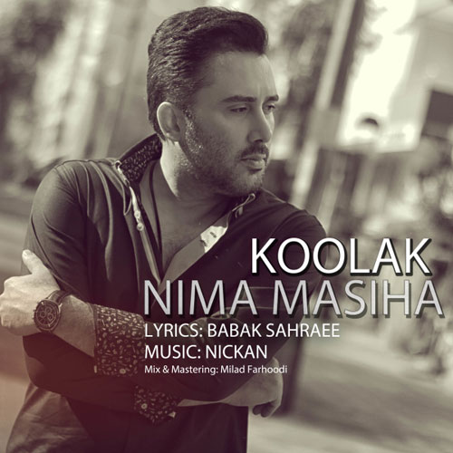 Nima Masiha - Koolak