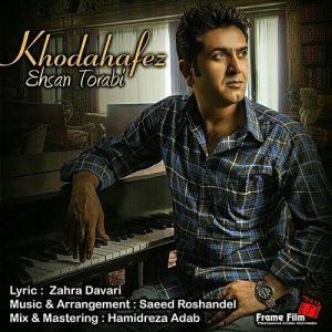 Ehsan Torabi Khodahafez 300x300 - دانلود آهنگ جدید احسان ترابی به نام خداحافظ