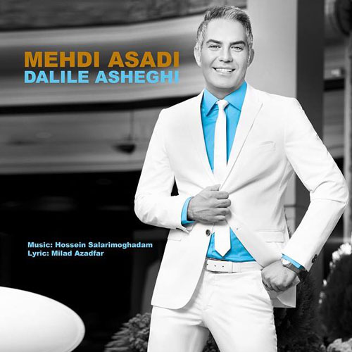 Mehdi Asadi - Dalile Asheghi