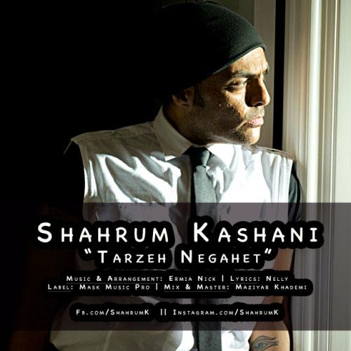 Shahrum Kashani - Tarzeh Negahet