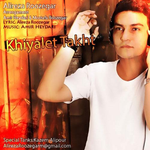 Alireza Rozegar - Khiyalet Takht