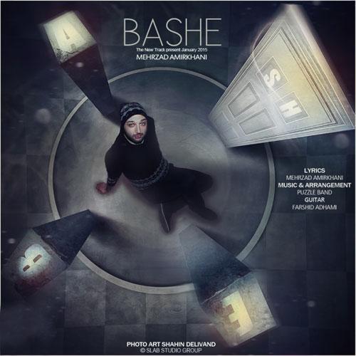 Mehrzad Amirkhani - Bashe