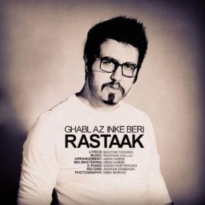 Rastaak Ghabl az Inke Beri 300x300 - دانلود آهنگ جدید رستاک به نام قبل از اینکه بری