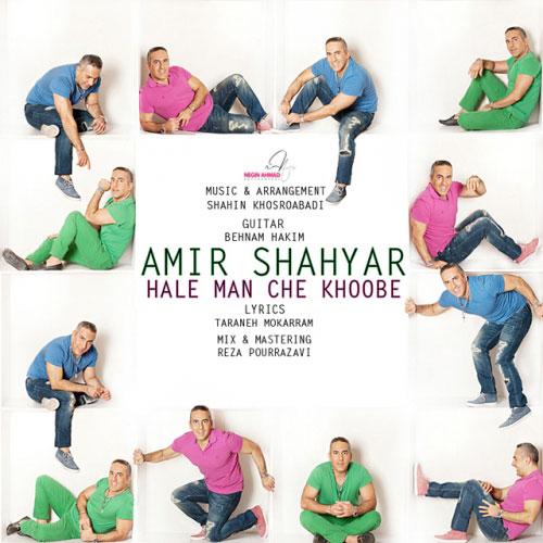 Amir Shahyar - Hale Man Che Khoobe