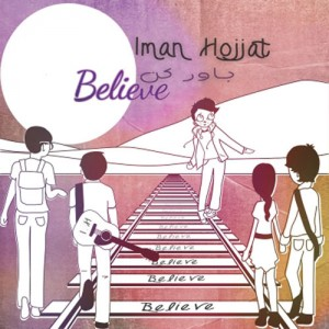 Iman Hojjat Believe 300x300 - دانلود آهنگ جدید ایمان حجت به نام باور کن