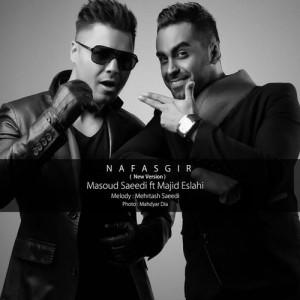 Masoud Saeedi Ft. Majid Eslahi Nafasgir Remix 300x300 - ورژن جدید آهنگ نفسگیر از مسعود سعیدی بهراه مجید اصلاحی
