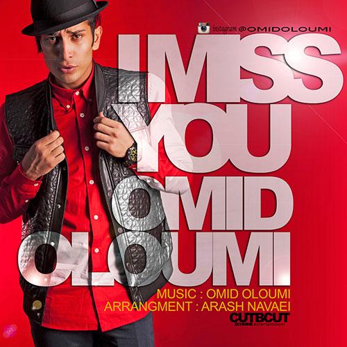 Omid Oloumi - I Miss You