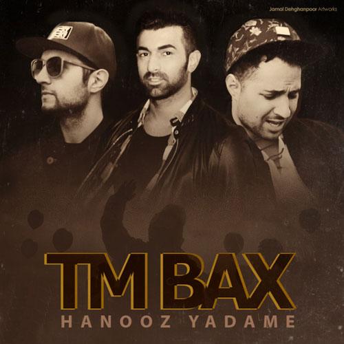 TM Bax Ft Saba Z - Hanooz Yadame