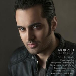 Arad Aria Mojezeh 300x300 - دانلود آهنگ جدید آراد آریا به نام معجره