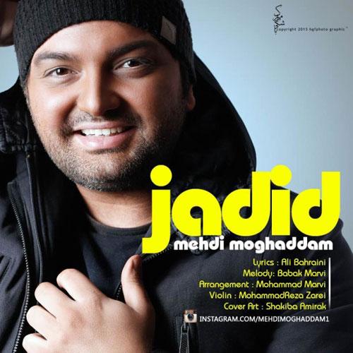 Mehdi Moghaddam - Jadid
