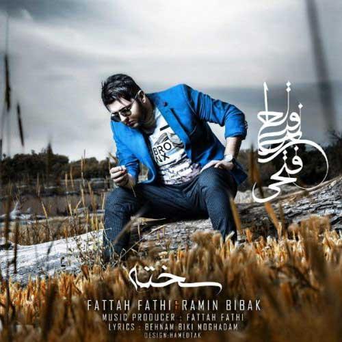 Fattah Fathi & Ramin Bibak - Sakhteh