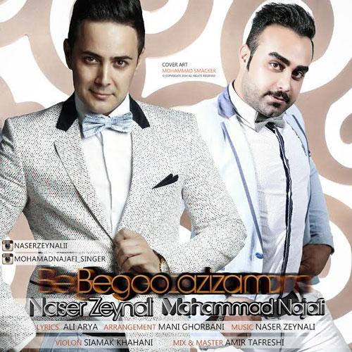 Mohamad Najafi & Naser Zeynali - Begoo Azizam