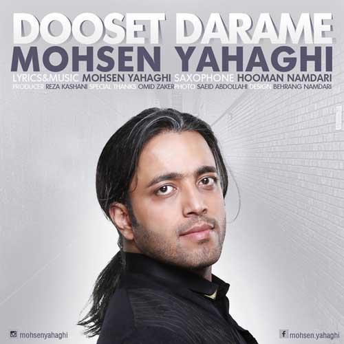 Mohsen Yahaghi - Dooset Darame