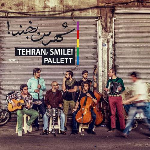 Pallett Band Shahre Man Bekhand - دانلود آلبوم جدید گروه پالت به نام شهر من بخند