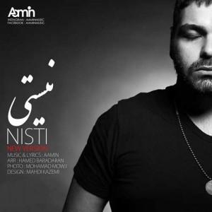 Aamin Nisti New Version 300x300 - دانلود ورژن جدید آهنگ بسیار زیبای آمین به نام نیستی