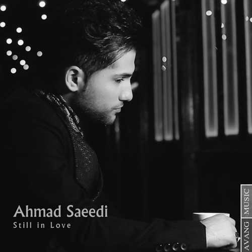 Ahmad Saeedi - Hanuzam Ashegham