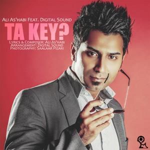 Ali Ashabi Ta Key 300x300 - دانلود آهنگ علی اصحابی به نام تا کی