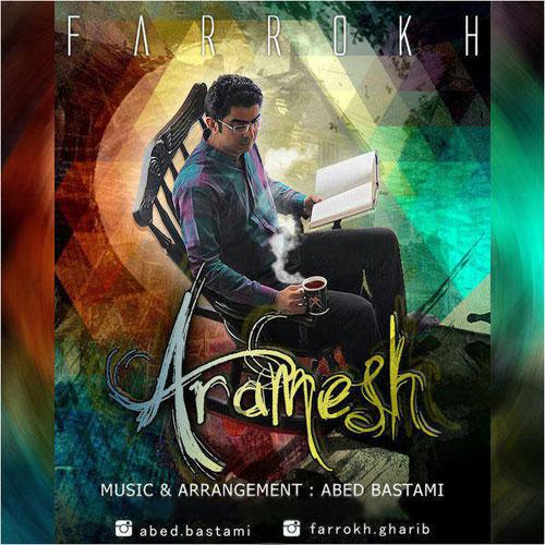 Farrokh Gharib Aramesh - دانلود آلبوم فرخ قریب به نام آرامش
