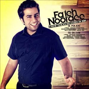 Fateh Nooraee 2 New Track 300x300 - دانلود دو آهنگ فاتح نورایی به نام های فلانی و سلام