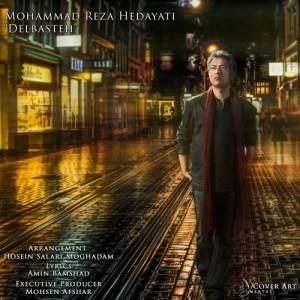 Mohammadreza Hedayati Delbasteh 300x300 - دانلود آهنگ جدید محمدرضا هدایتی به نام دل بسته