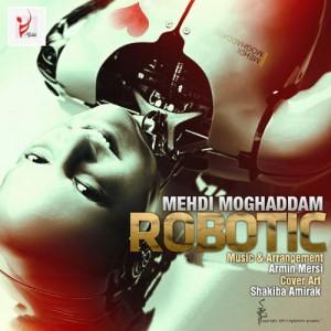 Mehdi Moghaddam Robotic 300x300 - دانلود آهنگ جدید مهدی مقدم به نام رباتیک