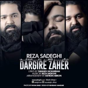 Reza Sadeghi Dargire Zaher 300x300 - دانلود آهنگ جدید رضا صادقی به نام درگیر ظاهر