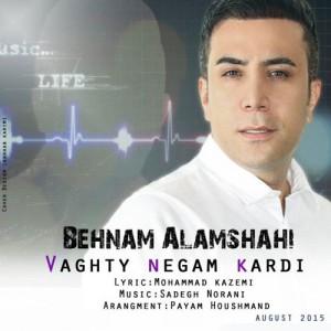 Behnam Alamshahi Vaghti Negam Kardi 300x300 - دانلود آهنگ جدید بهنام علمشاهی به نام وقتی نگام کردی